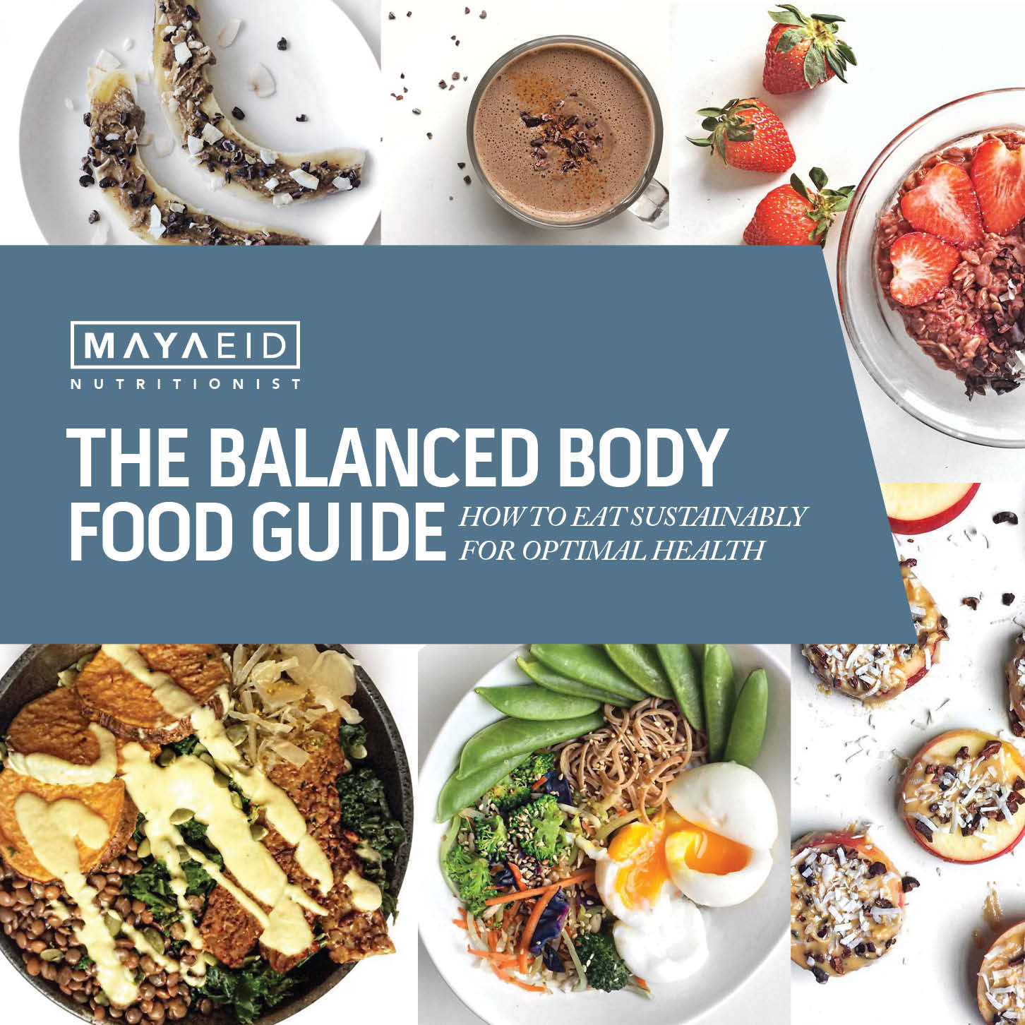 The Balanced Body Food Guide
